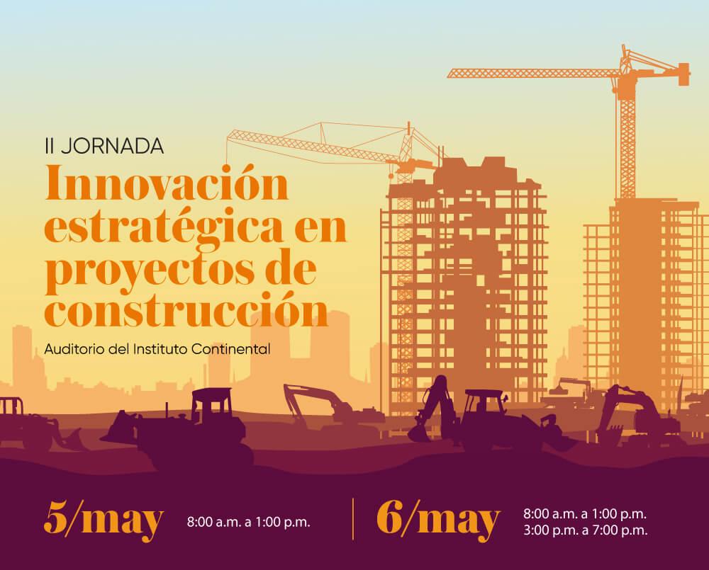 Todo va quedando listo para la II Jornada de Innovación Estratégica en Proyectos de Construcción