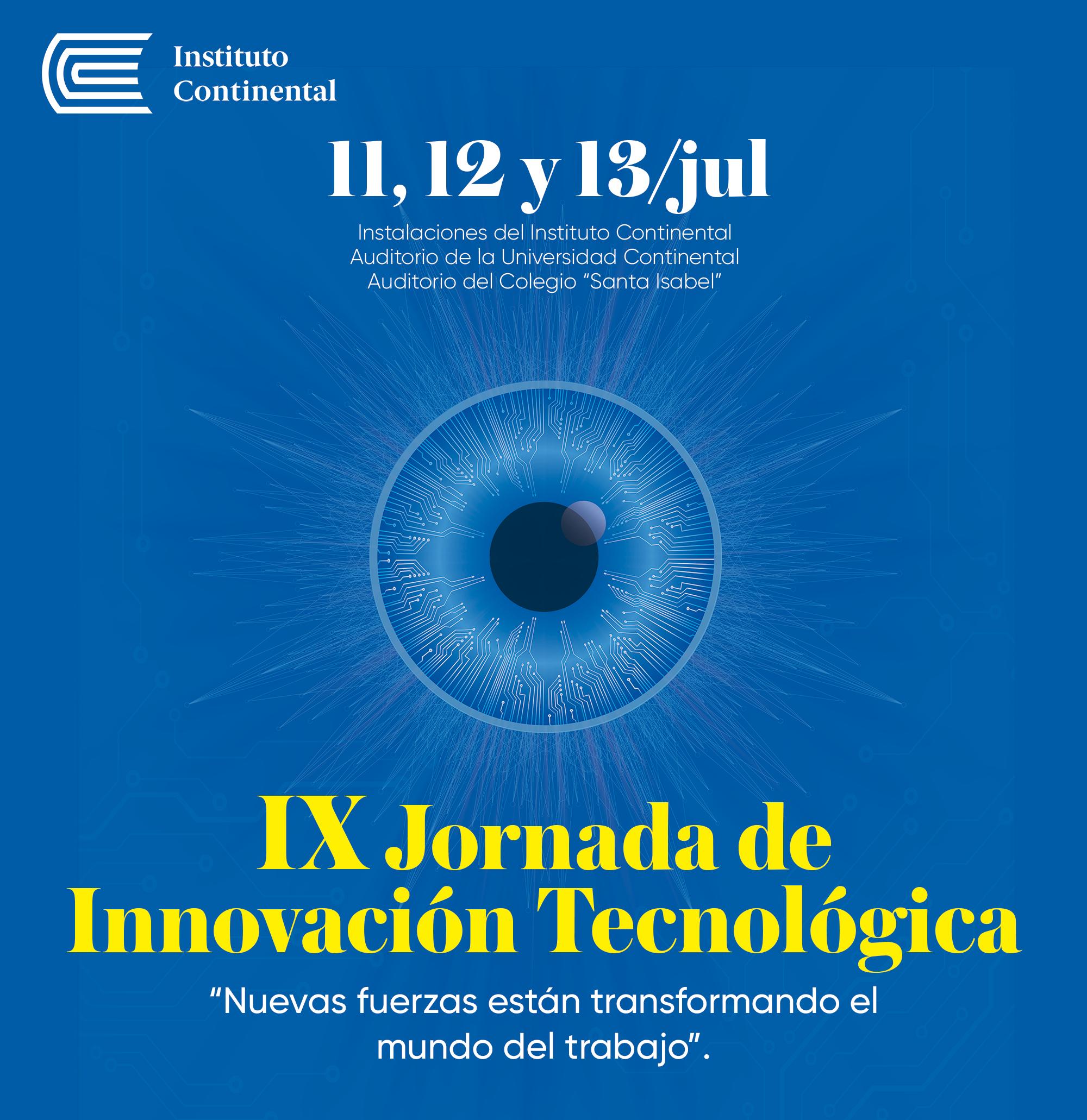"""Ya estamos listos para la IX Jornada de Innovación Tecnológica: """"Nuevas fuerzas están transformando el mundo del trabajo"""""""